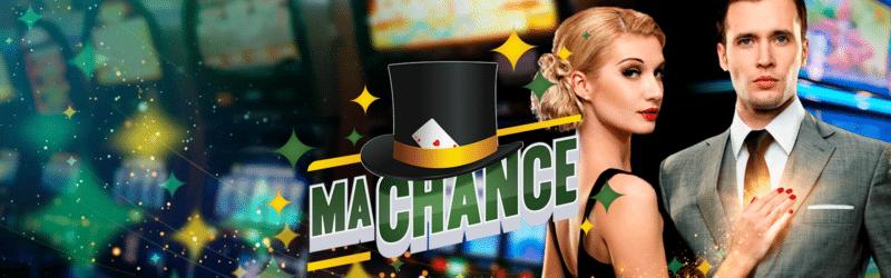 Bannière MaChance Casino