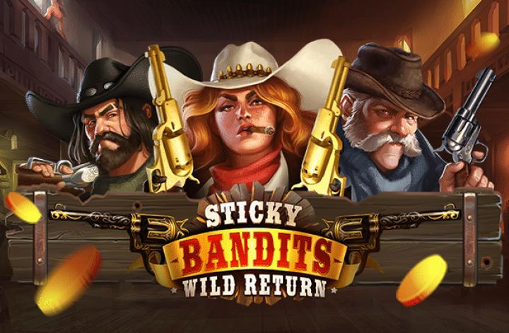 sticky bandits wild return slot quickspin 1