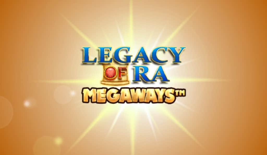 legacy of ra megaways 2